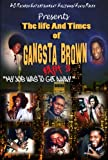 The Life and Times of Gangsta Brown Part II [DVD] [Import]