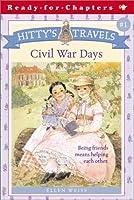 Hitty's Travels #1: Civil War Days