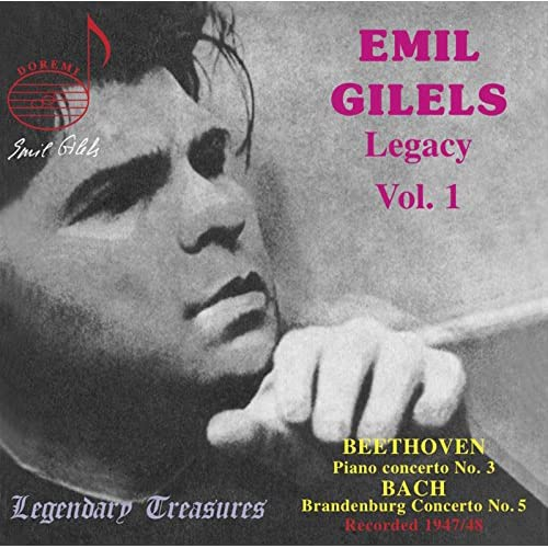 Emil Gilels Legacy, Vol. 1: Beethoven & Bach