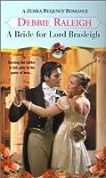 A Bride for Lord Brasleigh (Zebra Regency Romance)