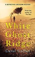 White Ghost Ridge: Lochlear Story