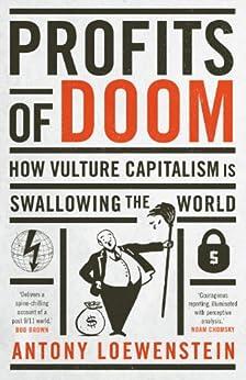 Profits of Doom by [Loewenstein, Antony]