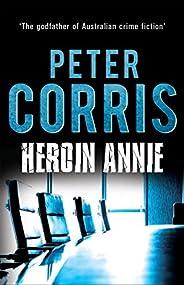 Heroin Annie: Cliff Hardy 5