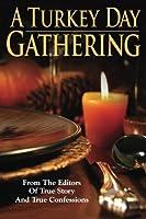A Turkey Day Gathering