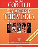 Key Words in the Media (Collins Cobuild usage)