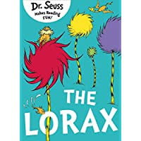 The Lorax. by Dr. Seuss