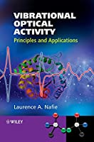 Vibrational Optical Activity: Principles and Applications