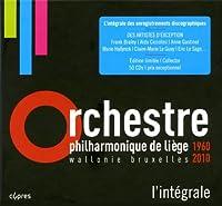 Various: Orchestre Philharmonique de Liege 1960-2010