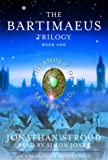 The Bartimaeus Trilogy, Book One: The Amulet of Samarkand