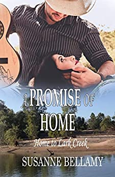 A Promise of Home (Home to Lark Creek Book 1) by [Bellamy, Susanne]