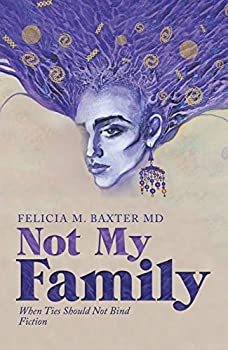 Not My Family: When Ties Should Not Bind Fiction (English Edition)