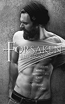 Forsaken by [Gray, J.R.]
