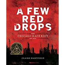 Few Red Drops: The Chicago Race Riot of 1919