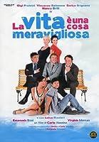 La Vita E' Una Cosa Meravigliosa [Italian Edition]