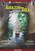 Amazon Trek: In Search of Vanishing Secrets [DVD] [Import]