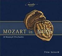 Mozart: In Nuce - Trios
