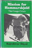 Mission for Hammarskjold: The Congo Crisis