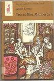 Tea at Mrs.Manderby's (Antelope Books)