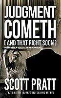 Judgment Cometh: and That Right Soon (Joe Dillard Series)