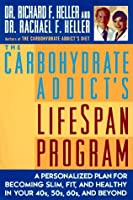 The Carbohydrate Addict's Lifespan Program: Personalized Plan for bcmg Slim Fit Healthy your 40s 50s 60s Beyond [並行輸入品]