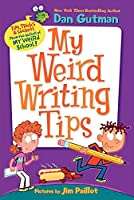 My Weird Writing Tips (My Weird School)