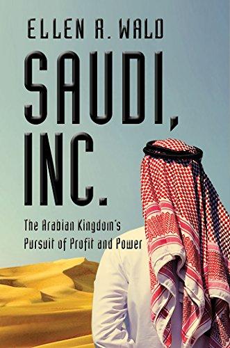 Saudi, Inc.: The Arabian Kingd...