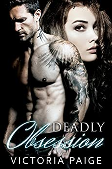 Deadly Obsession by [Paige, Victoria]