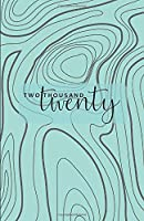 Two Thousand Twenty: Monthly & Weekly Planner 2020 / Diary / Agenda: simple lined weekly pages, lots of space to write in, easy to carry around / MODERN TOPOGRAPHIC COVER IN TEAL MINT