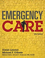 Emergency Care (13th Edition) (EMT) by Daniel J. Limmer EMT-P Michael F. O'Keefe Harvey Grant Bob Murray J. David Bergeron Edward T. Dickinson Medical Editor(2015-02-21)