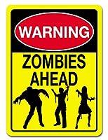ZOMBIES ゾンビ ブリキ看板 プレート WARNING: ZOMBIES AHEAD