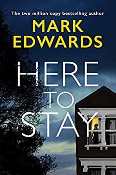 Here To Stay by [Edwards, Mark]