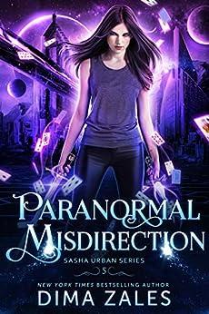 Paranormal Misdirection (Sasha Urban Series Book 5) by [Zales, Dima, Zaires, Anna]
