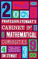 Professor Stewart's Cabinet of Mathematical Curiosities by Ian Stewart(2010-07-01)