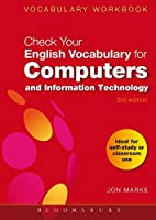 Check Your English Vocabulary for Computers and Information Technology (Check Your English Vocabulary For...)