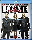 Black & White ブラック & ホワイト