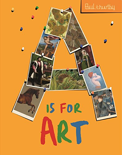A is for Art (National Gallery Paul Thurlby) (English Edition)