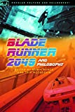 Blade Runner 2049 and Philosophy (Popular Culture and Philosophy Book 127) (English Edition)