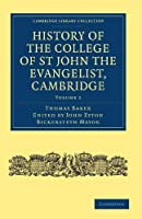 History of the College of St John the Evangelist, Cambridge (Cambridge Library Collection - Cambridge)