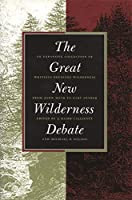 The Great New Wilderness Debate by Unknown(1998-06-01)