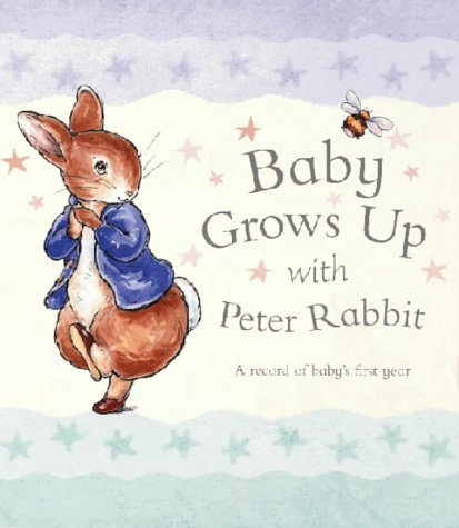 Download Baby Grows Up (Peter Rabbit) 0723247544