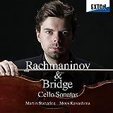 ラフマニノフ&ブリッジ:チェロ・ソナタ
