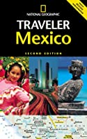 National Geographic Traveler: Mexico, 2d Ed.