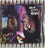 What Cha Missin' by III Frum Tha Soul (1993-12-03) 【並行輸入品】