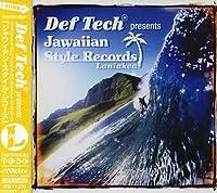 Def Tech Presents Jawaiian by Def Tech Presents Jawaiian (2009-04-22)