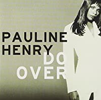 Do Over by Pauline Henry