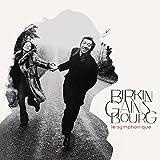 Birkin/Gainsbourg: Le Symphonique [12 inch Analog]