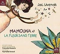 Mamouna Et La Fleur..