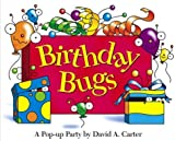 Birthday Bugs (David Carter's Bugs)