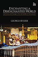 Enchanting a Disenchanted World: Continuity and Change in the Cathedrals of Consumption (NULL)