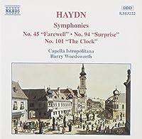 Symphonies 45, 94 & 101 by J. Haydn (2013-05-03)
